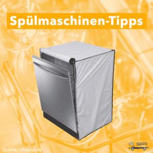 Spülmaschinen Tips